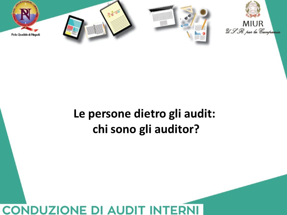 Le persone dietro gli audit: