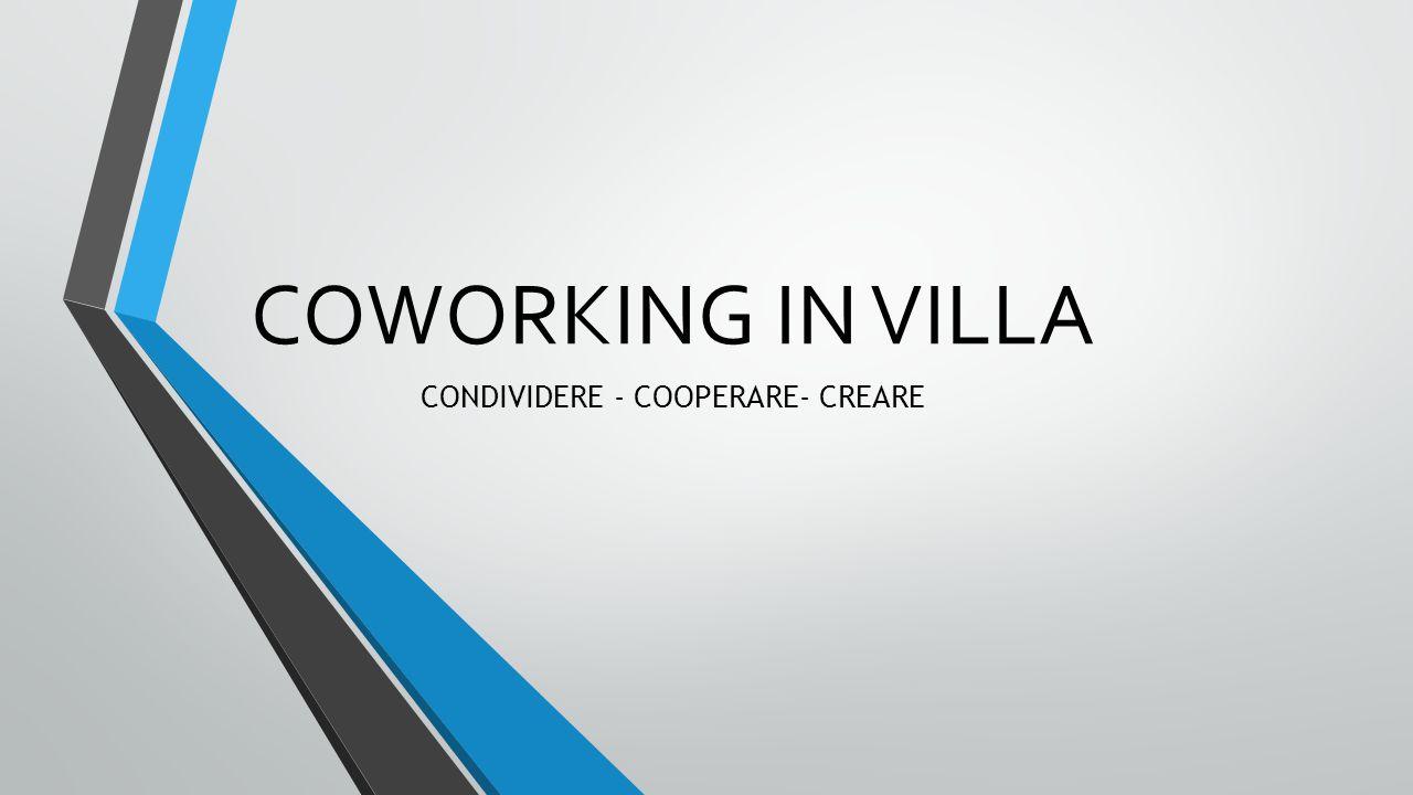 CONDIVIDERE - COOPERARE- CREARE