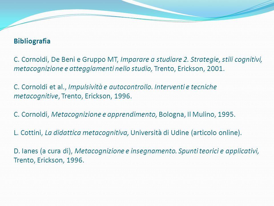 Bibliografia C. Cornoldi, De Beni e Gruppo MT, Imparare a studiare 2