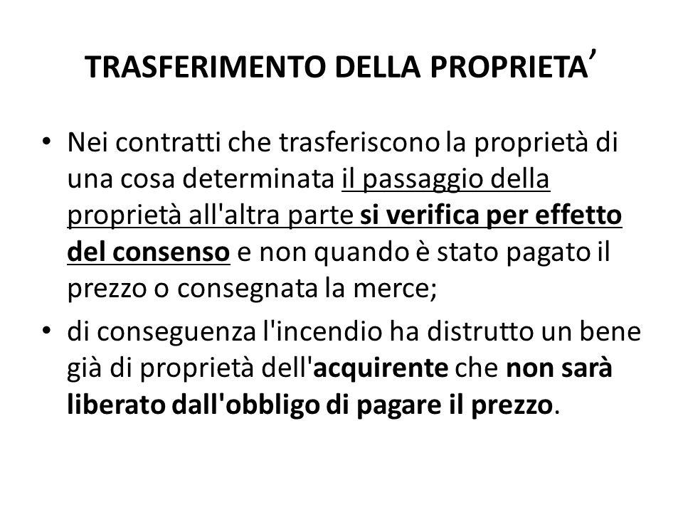 TRASFERIMENTO DELLA PROPRIETA'