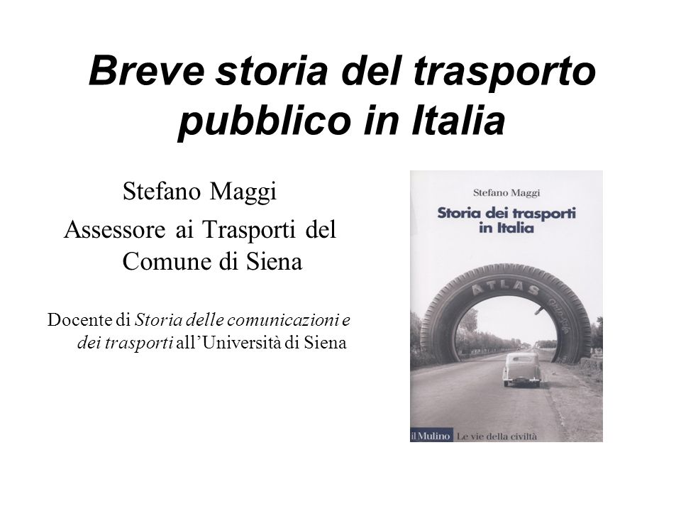 Breve storia del trasporto pubblico in Italia