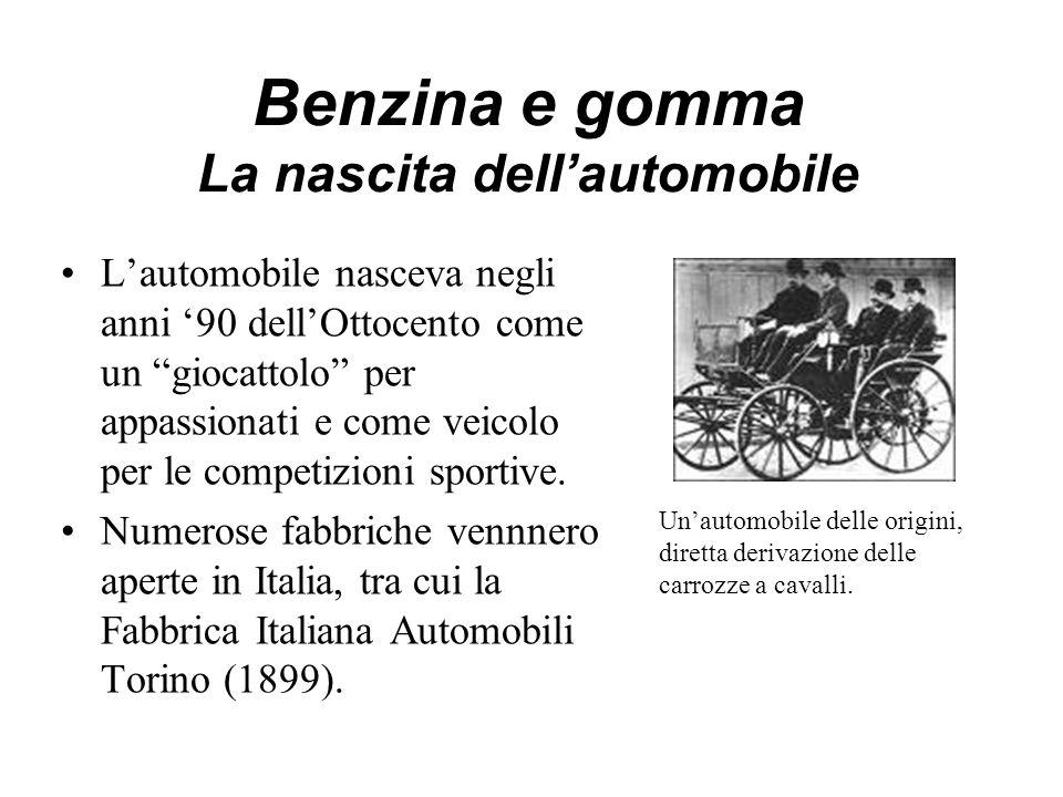 Benzina e gomma La nascita dell'automobile