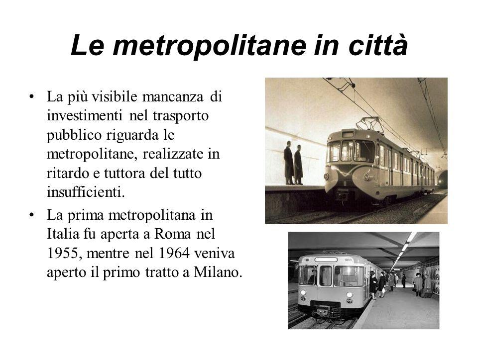 Le metropolitane in città