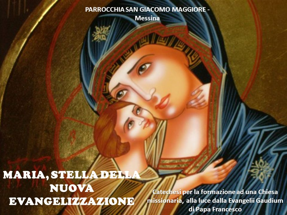 MARIA, STELLA DELLA NUOVA EVANGELIZZAZIONE