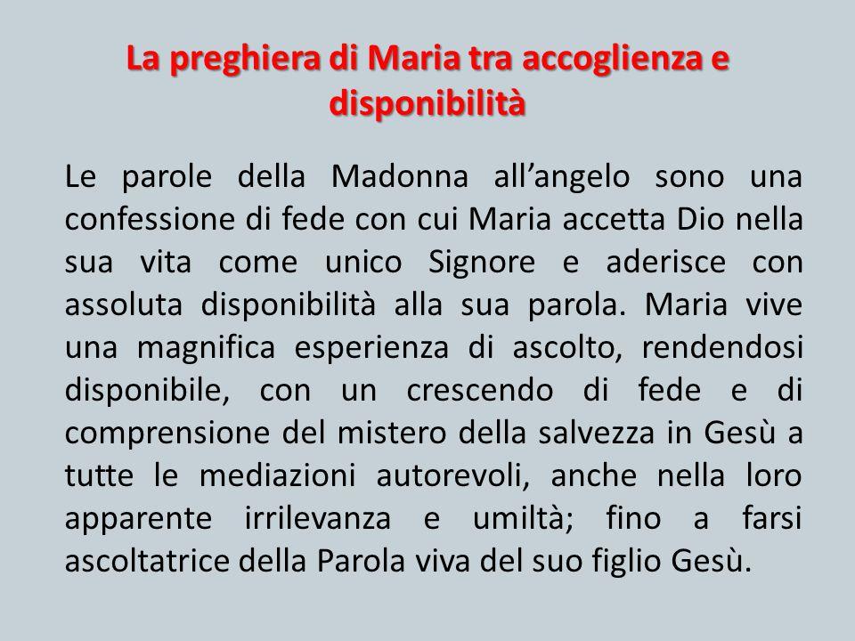 La preghiera di Maria tra accoglienza e disponibilità