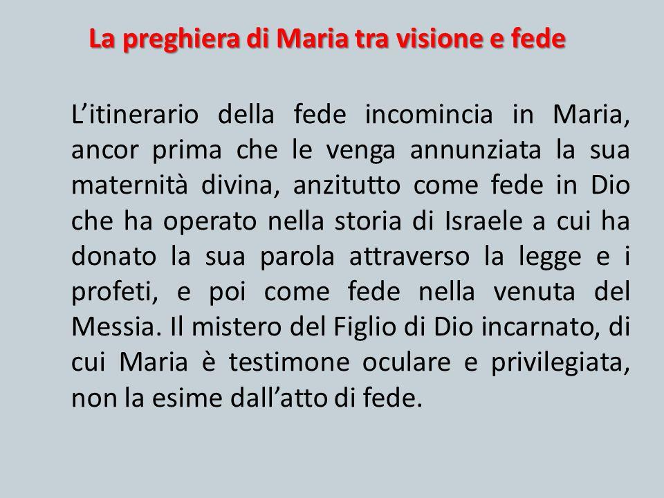 La preghiera di Maria tra visione e fede