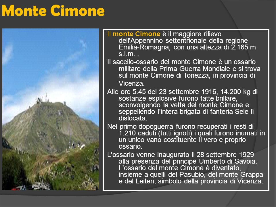 Monte Cimone Il monte Cimone è il maggiore rilievo dell Appennino settentrionale della regione Emilia-Romagna, con una altezza di 2.165 m s.l.m. .
