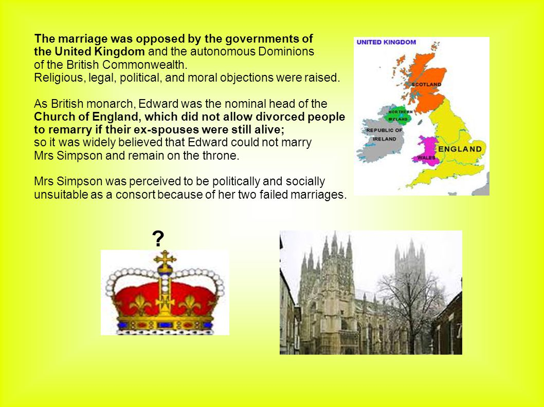 The marriage was opposed by the governments of