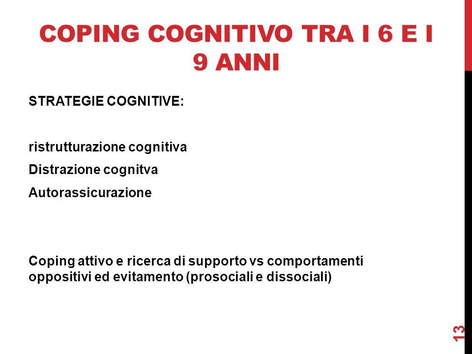 COPING COGNITIVO TRA I 6 E I 9 ANNI