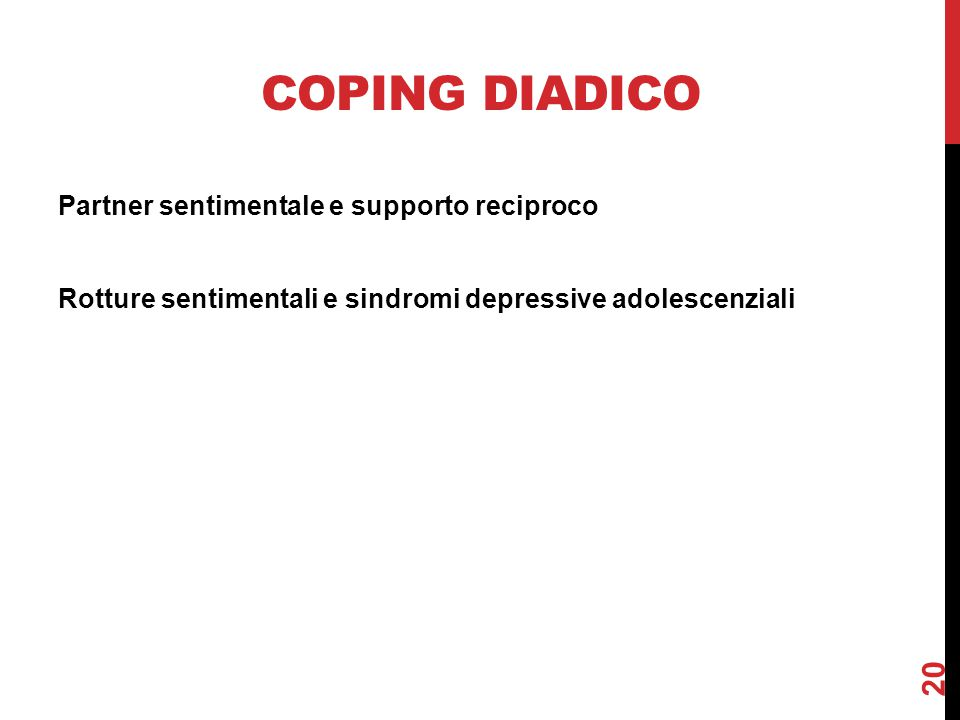 Coping diadico Partner sentimentale e supporto reciproco Rotture sentimentali e sindromi depressive adolescenziali