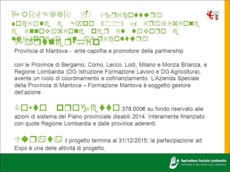 PROGETTO - Agricoltura Sociale e Expo 2015 – Tradizione e innovazione per il lavoro e l'impresa in agricoltura