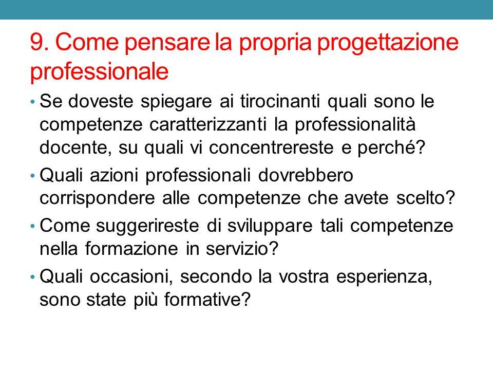 9. Come pensare la propria progettazione professionale