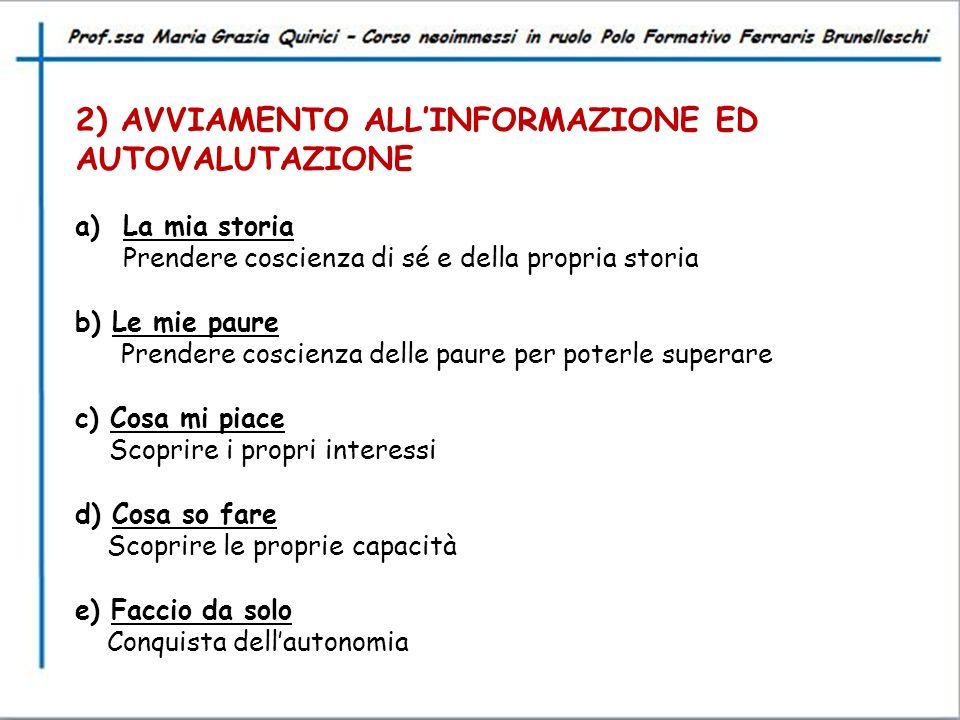 2) AVVIAMENTO ALL'INFORMAZIONE ED AUTOVALUTAZIONE