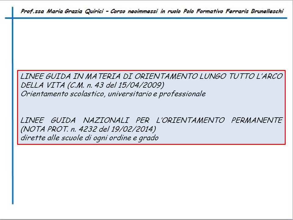 LINEE GUIDA IN MATERIA DI ORIENTAMENTO LUNGO TUTTO L'ARCO DELLA VITA (C.M. n. 43 del 15/04/2009)