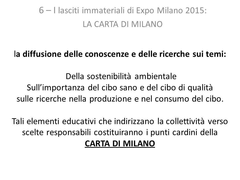 6 – I lasciti immateriali di Expo Milano 2015: LA CARTA DI MILANO