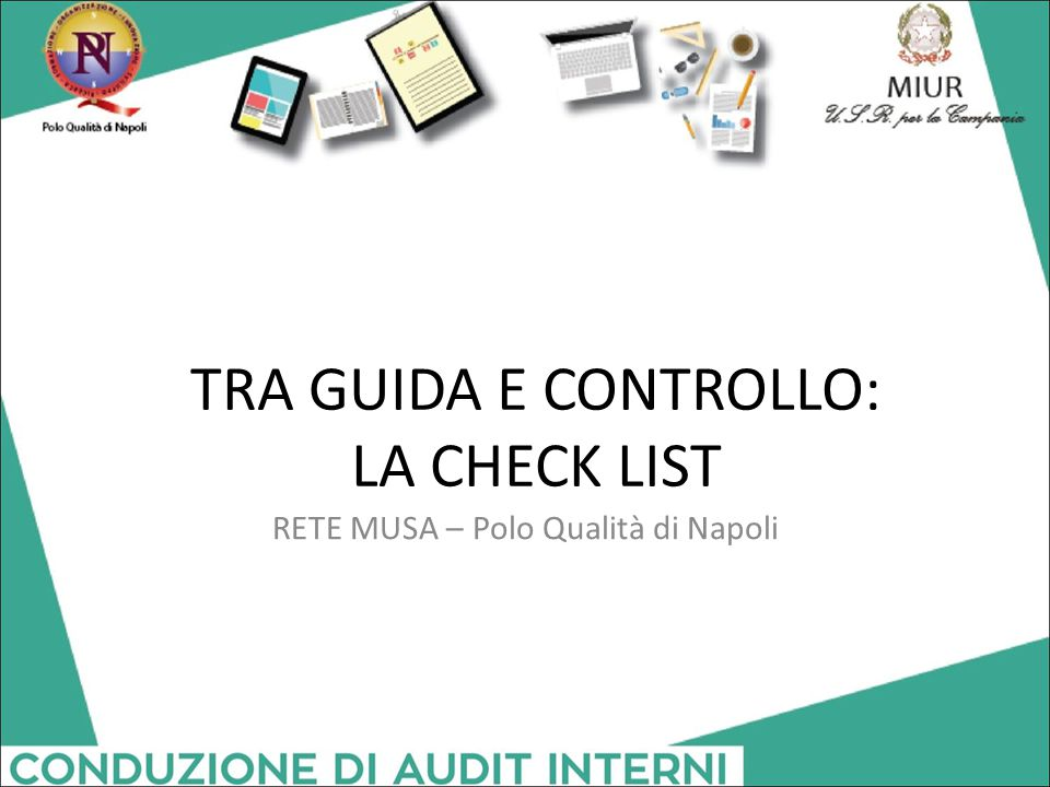 TRA GUIDA E CONTROLLO: LA CHECK LIST