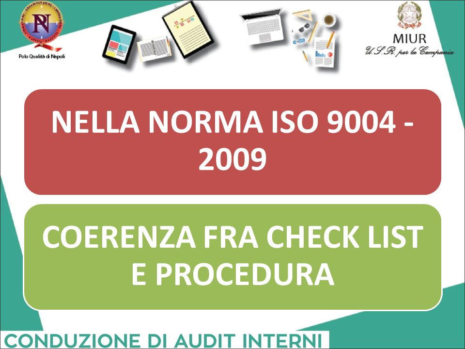 COERENZA FRA CHECK LIST E PROCEDURA