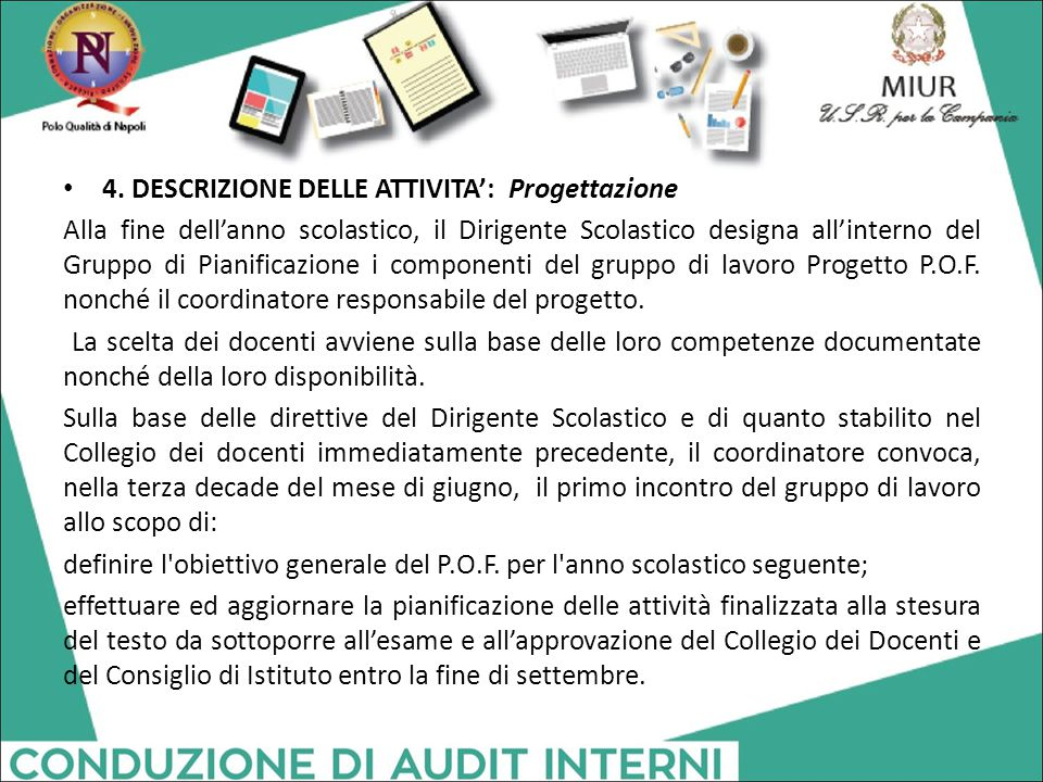 4. DESCRIZIONE DELLE ATTIVITA': Progettazione