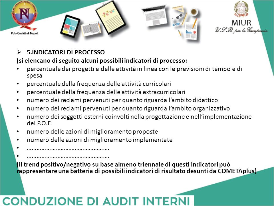 5.INDICATORI DI PROCESSO