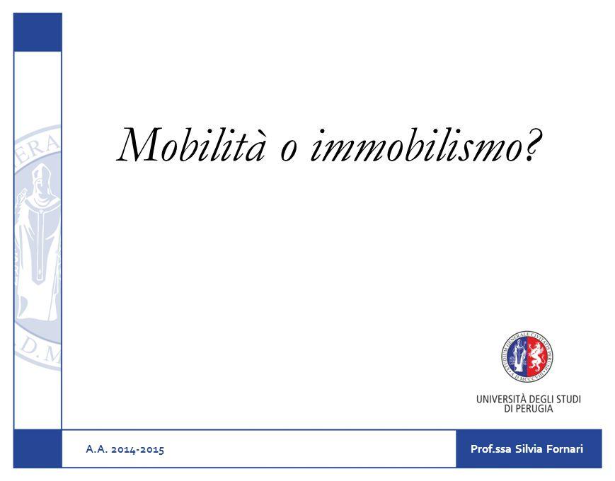 Mobilità o immobilismo