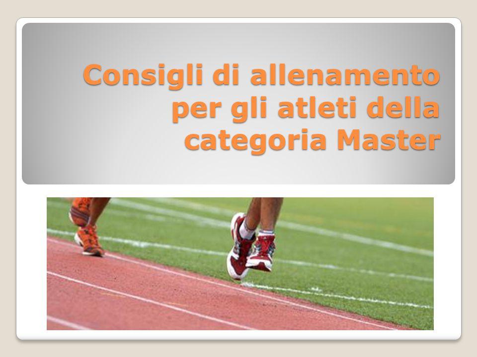 Consigli di allenamento per gli atleti della categoria Master