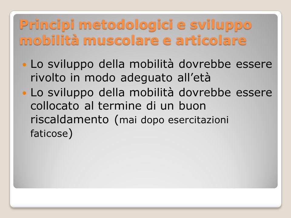 Principi metodologici e sviluppo mobilità muscolare e articolare