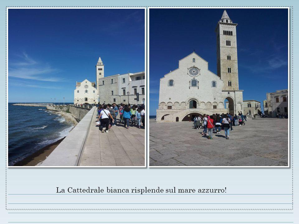 La Cattedrale bianca risplende sul mare azzurro!