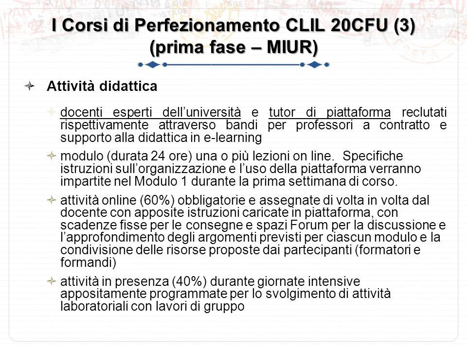 I Corsi di Perfezionamento CLIL 20CFU (3) (prima fase – MIUR)
