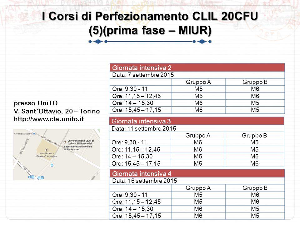 I Corsi di Perfezionamento CLIL 20CFU (5)(prima fase – MIUR)