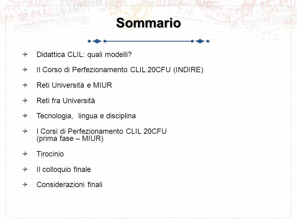 Sommario Didattica CLIL: quali modelli