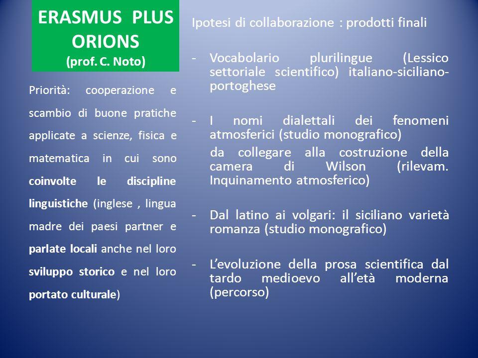 ERASMUS PLUS ORIONS (prof. C. Noto)