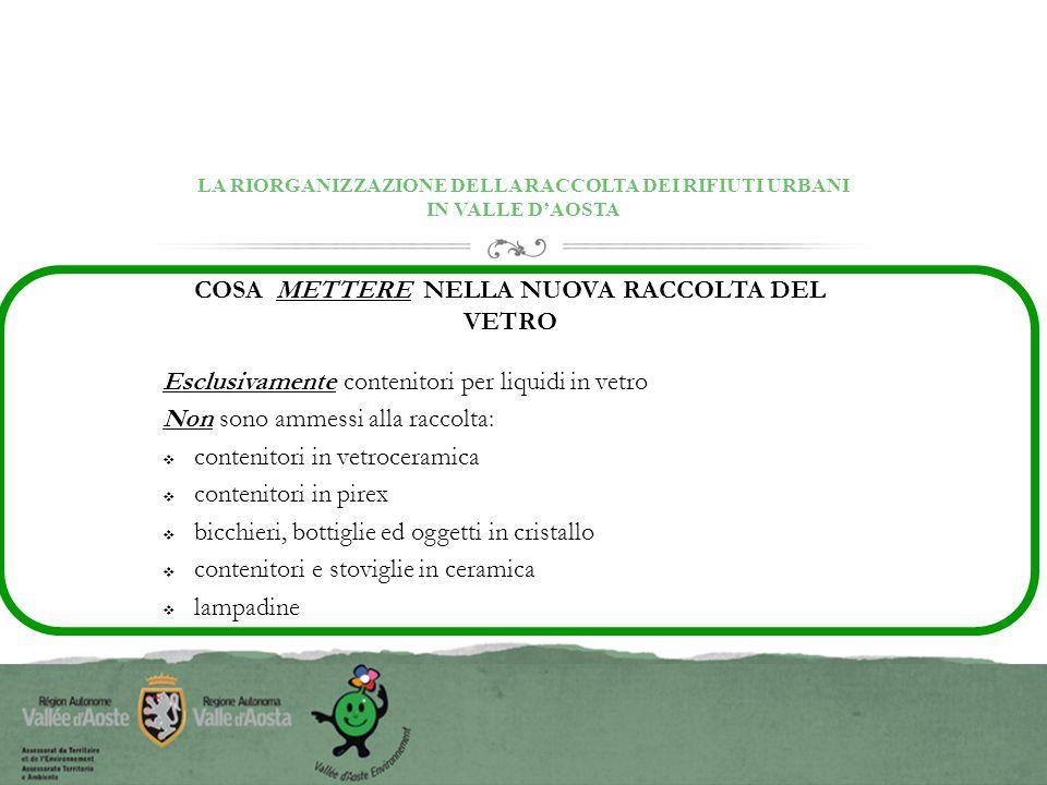 LA RIORGANIZZAZIONE DELLA RACCOLTA DEI RIFIUTI URBANI IN VALLE D'AOSTA