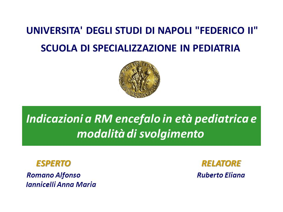 Indicazioni a RM encefalo in età pediatrica e modalità di svolgimento