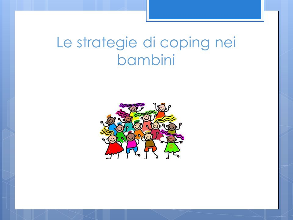 Le strategie di coping nei bambini