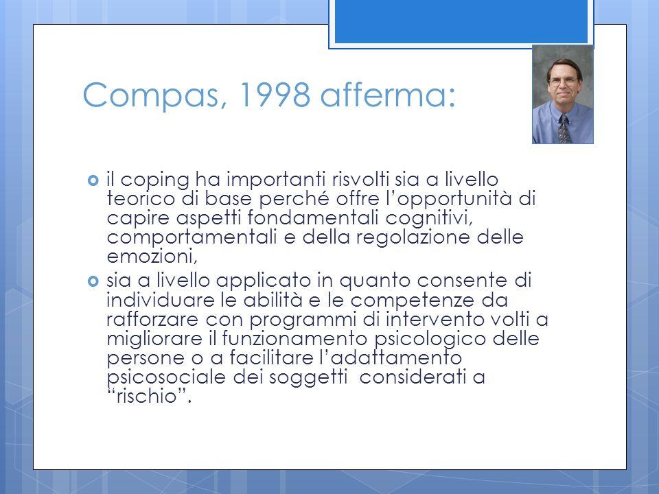 Compas, 1998 afferma:
