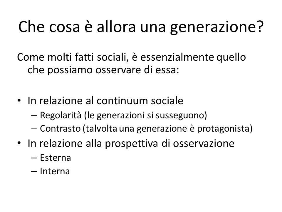 Che cosa è allora una generazione