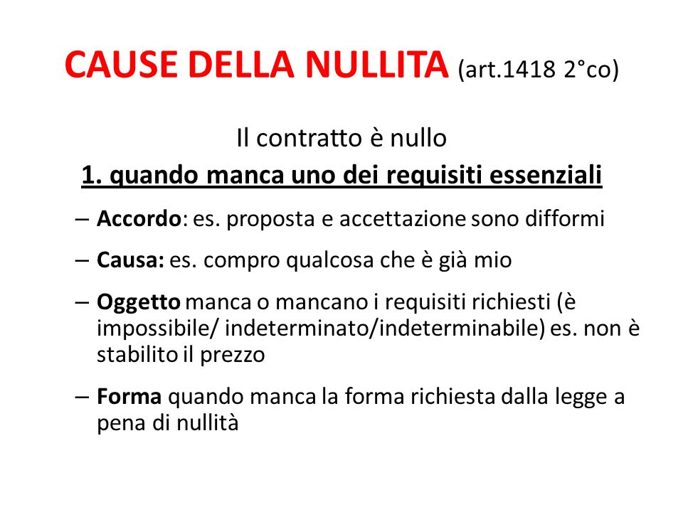 CAUSE DELLA NULLITA (art.1418 2°co)