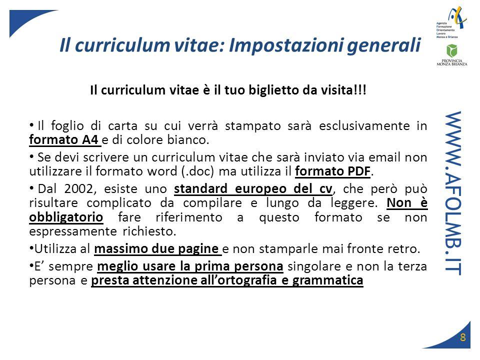 Il curriculum vitae: Impostazioni generali