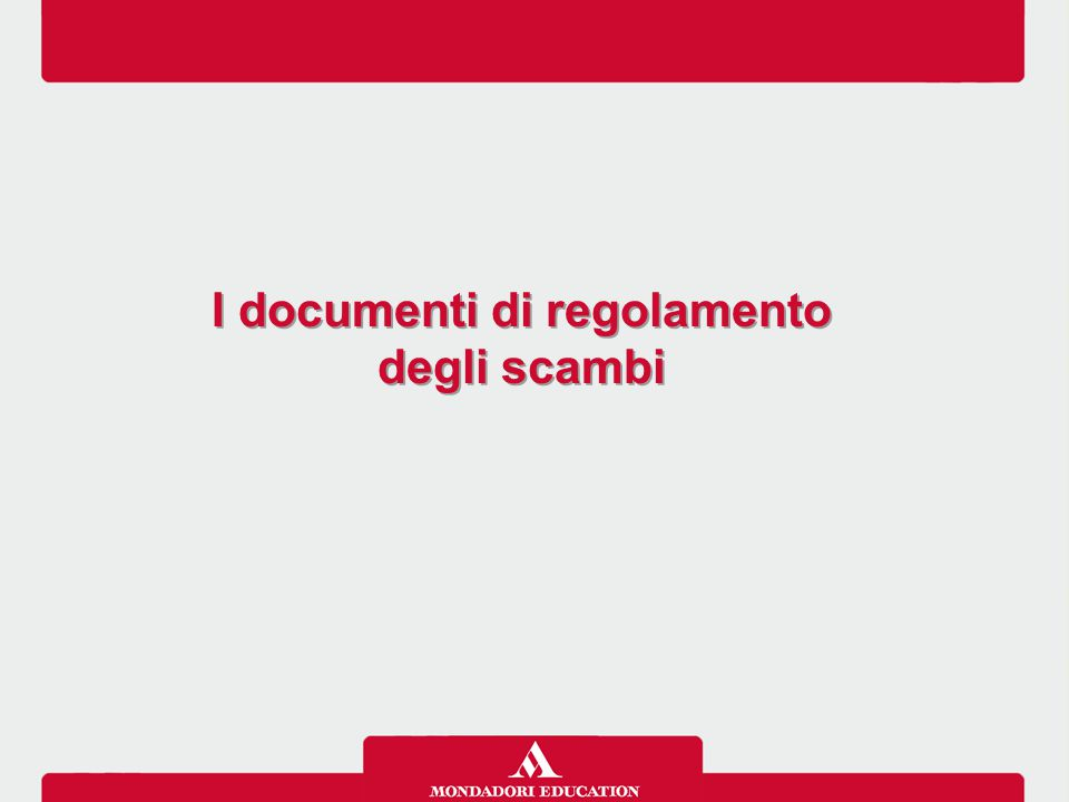 I documenti di regolamento