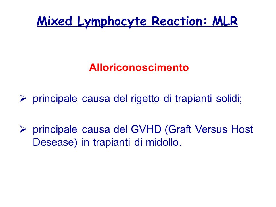 Mixed Lymphocyte Reaction: MLR
