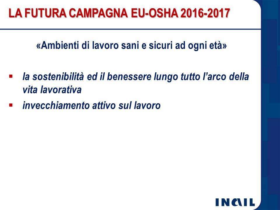 LA FUTURA CAMPAGNA EU-OSHA 2016-2017