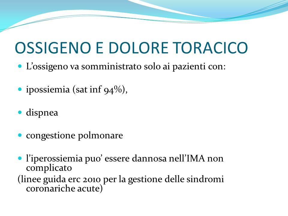 OSSIGENO E DOLORE TORACICO