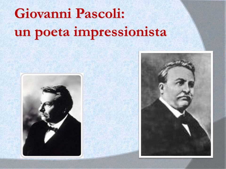 Giovanni Pascoli: un poeta impressionista