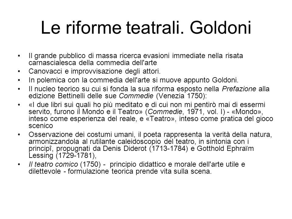 Le riforme teatrali. Goldoni