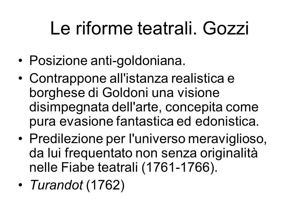 Le riforme teatrali. Gozzi