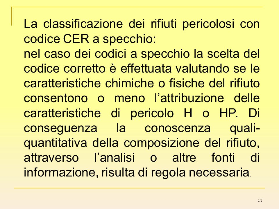 La classificazione dei rifiuti pericolosi con codice CER a specchio: