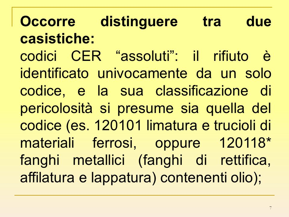 Occorre distinguere tra due casistiche: