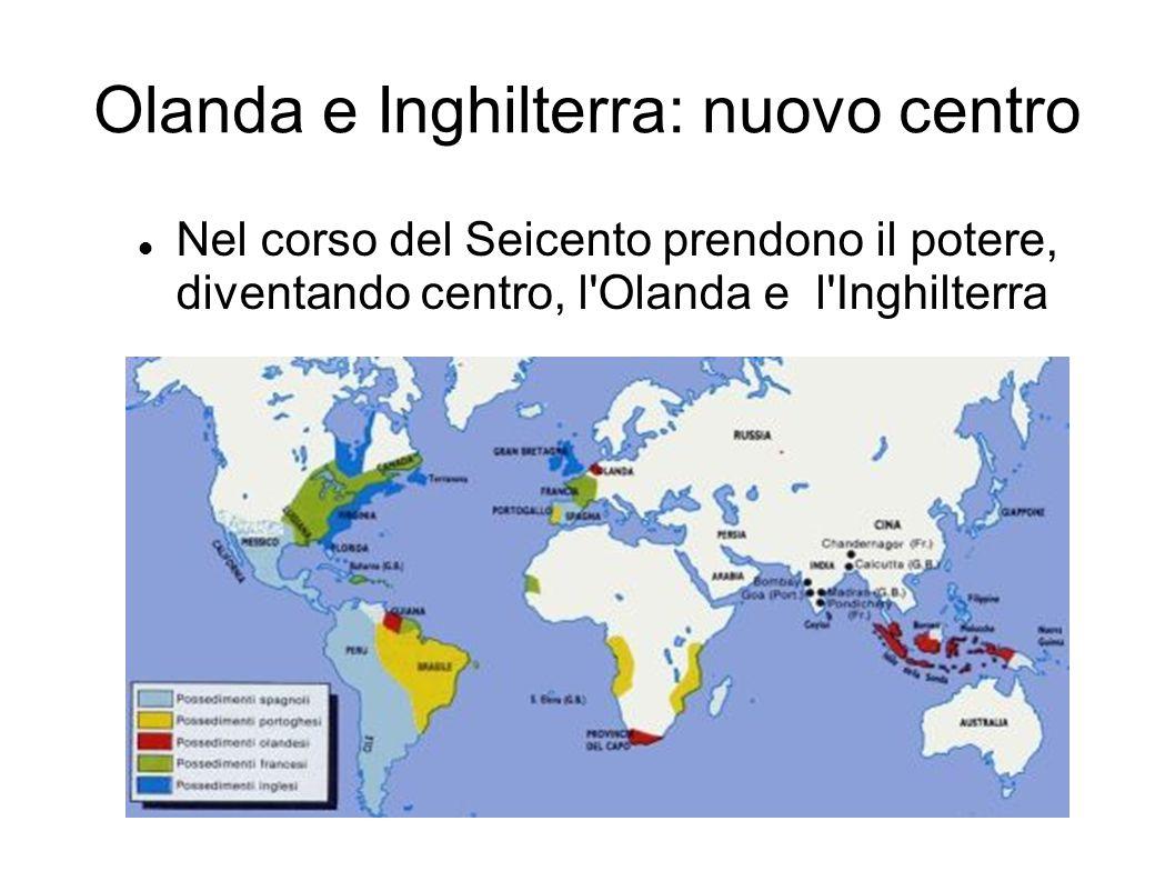 Olanda e Inghilterra: nuovo centro