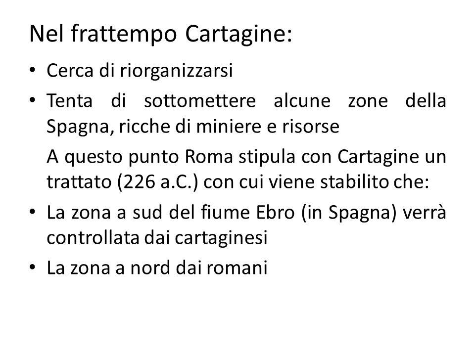 Nel frattempo Cartagine: