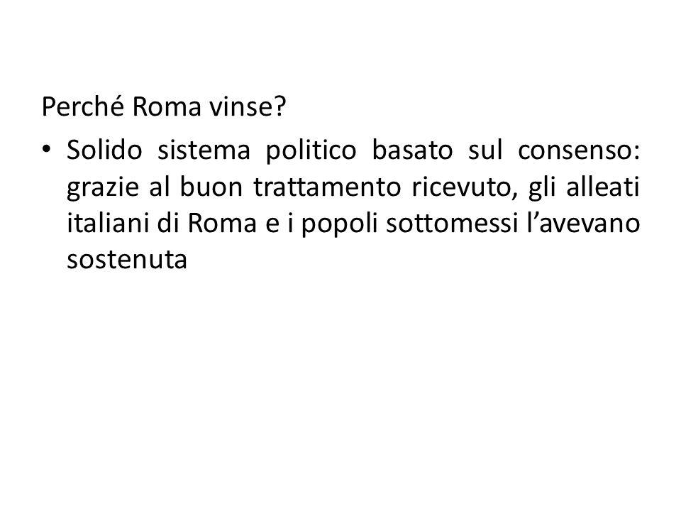 Perché Roma vinse